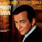 Bobby Darin - From Hello Dolly To Goodbye Charlie (Vinyl)