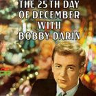 Bobby Darin - The 25th Day Of December (Reissued 1991)