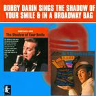 Bobby Darin - The Shadow Of Your Smile & In A Broadway Bag