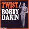 Bobby Darin - Twist With Bobby Darin