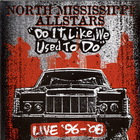 North Mississippi Allstars - Do It Like We Used To Do CD1