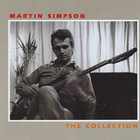 Martin Simpson - The Collection