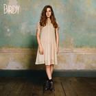 Birdy - Birdy (Deluxe Version)