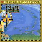 Caribbean Jazz Project - Island Stories