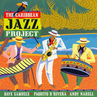 Caribbean Jazz Project - The Caribbean Jazz Project
