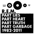 R.E.M. - Part Lies, Part Heart, Part Truth, Part Garbage 1982-2011 CD2