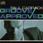 Paul Carrack - Groove Approved
