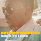 Anthony Hamilton - Back To Love
