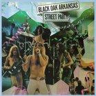 Black Oak Arkansas - Street Party (Reissue 1995)