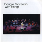 Dougie MacLean - With Strings