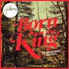 Hillsong - Born Is The King: It's Christmas