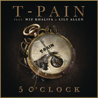 T-Pain - 5 O'Clock (CDS)
