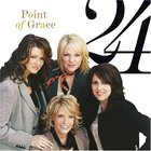 Point Of Grace - 24 CD1