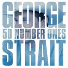 George Strait - 50 Number Ones CD1