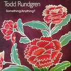 Todd Rundgren - Something Anything CD1