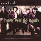 Dazz Band - Here We Go Again
