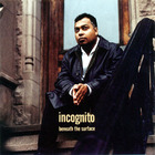 Incognito - Beneath The Surface