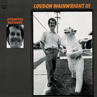 Loudon Wainwright III - Attempted Mustache