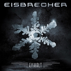 Eisbrecher - Eiskalt (Limited Edition) CD1
