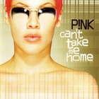 Pink - Can't Take Me Home (Special Edition)