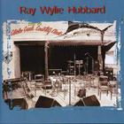 Ray Wylie Hubbard - Live At Cibolo Creek Country Club