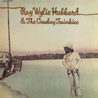 Ray Wylie Hubbard - Ray Wylie Hubbard & The Cowboy Twinkies