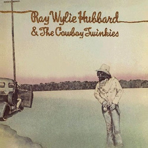 Ray Wylie Hubbard & The Cowboy Twinkies