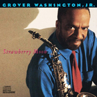 Grover Washington Jr. - Strawberry Moon