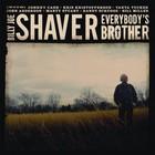 Billy Joe Shaver - Everybody's Brother