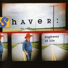 Billy Joe Shaver - Highway of Life