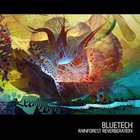 Bluetech - Rainforest Reverberation
