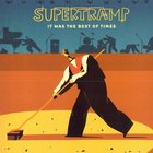 Supertramp - It Was The Best Of Times CD1