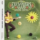 The Explorers Club - Grand Hotel