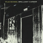 Film School - Brilliant Career