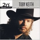 Toby Keith - 20th Century Masters - The Millennium Collection - The Best Of