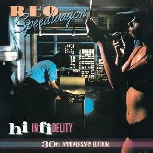 Hi Infidelity (30 Anniversary Edition) (Remastered 2011) CD1