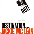 Jackie McLean - Destination Out (Vinyl)