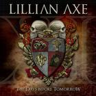 Lillian Axe - XI: the Days Before Tomorrow