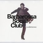 Barbarossa Social Club CD1
