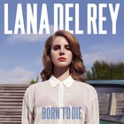 Lana Del Rey - Born To Die (Deluxe Edition)