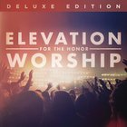 Elevation Worship - For The Honor (Deluxe Edition) CD2