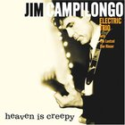 Jim Campilongo - Heaven Is Creepy
