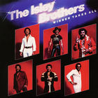 The Isley Brothers - Winner Takes All (Remastered 2006)