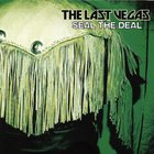 The Last Vegas - Seal The Deal