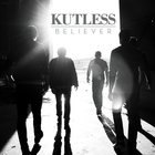 Kutless - Believer (Deluxe Edition)