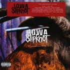 Slipknot - Iowa (10th Anniversary Edition) CD2