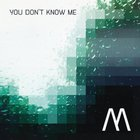 You Don't Know Me (EP)