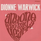 Dionne Warwick - Anyone Who Had A Heart