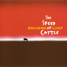 Archers of Loaf - The Speed Of Cattle