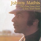 Johnny Mathis - The First Time Ever (I Saw Your Face)